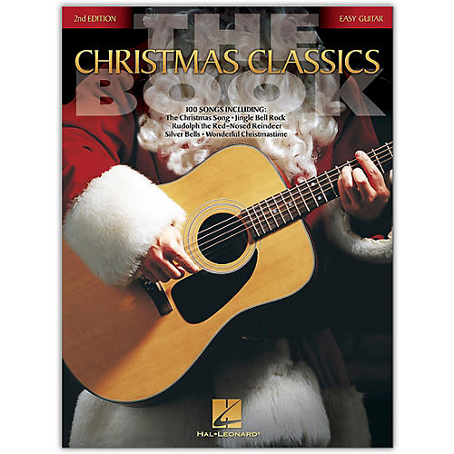 Hal Leonard The Christmas Classics Book - 2nd Edition (Easy Guitar Without Tablature) Easy Guitar Series Softcover