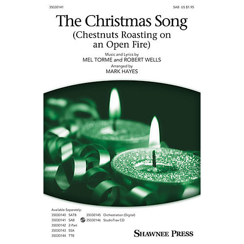 Shawnee Press The Christmas Song (Chestnuts Roasting on an Open Fire) SAB arranged by Mark Hayes