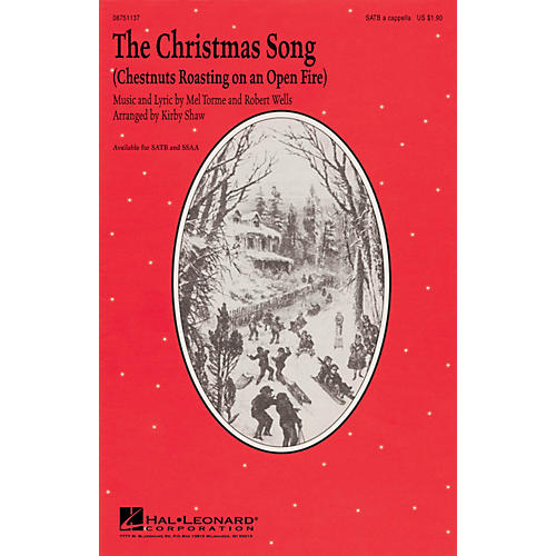 Hal Leonard The Christmas Song (Chestnuts Roasting on an Open Fire) SSAA A CAPPELLA Arranged by Kirby Shaw