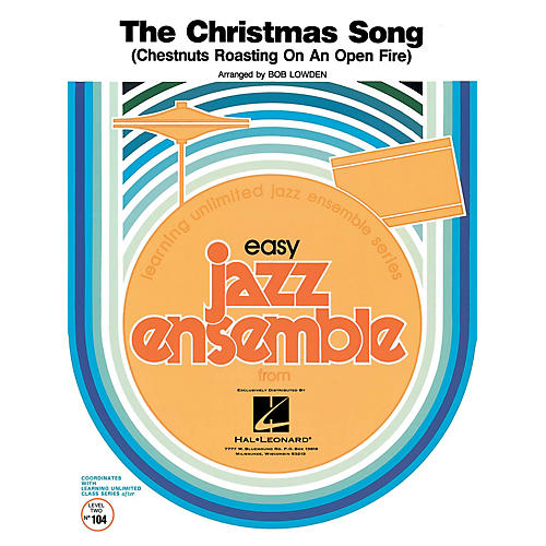 Hal Leonard The Christmas Song Jazz Band Level 2 Arranged by Bob Lowden