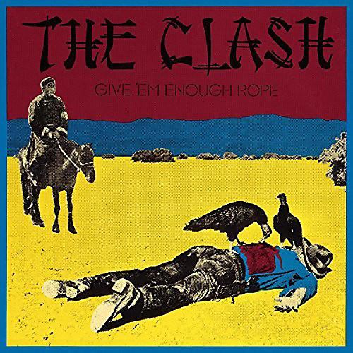 Alliance The Clash - Give Em Enough Rope