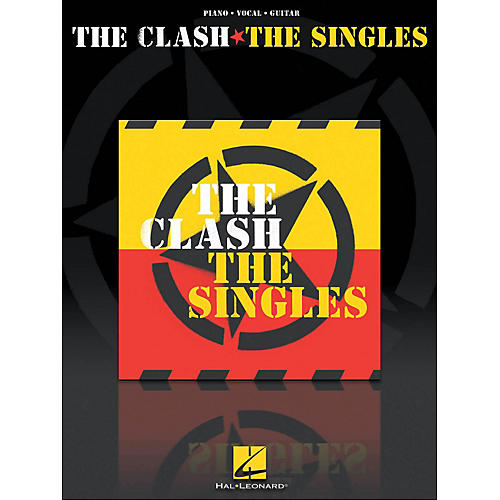 Hal Leonard The Clash The Singles arranged for piano, vocal, and guitar (P/V/G)