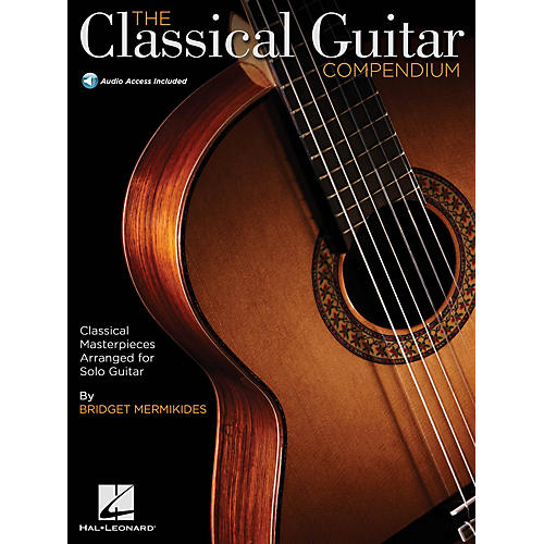 Hal Leonard The Classical Guitar Compendium - Classical Masterpieces for Solo Guitar BK/Audio Online by Mermikides