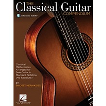 Hal Leonard The Classical Guitar Compendium - Classical Masterpieces for Solo GuitarBK/Audio Online by Mermikides
