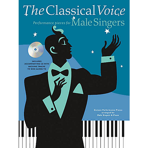 Music Sales The Classical Voice: Performance Pieces for Male Singers Music Sales America Softcover with CD by Various