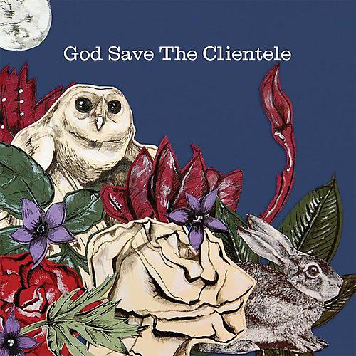 Alliance The Clientele - God Save the Clientele