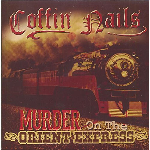 Alliance The Coffin Nails - Murder On The Orient Express