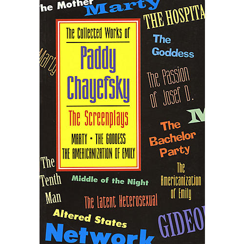 Applause Books The Collected Works of Paddy Chayefsky Applause Books Series Softcover Written by Paddy Chayefsky