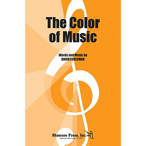 Shawnee Press The Color of Music 2-Part composed by David Eddleman
