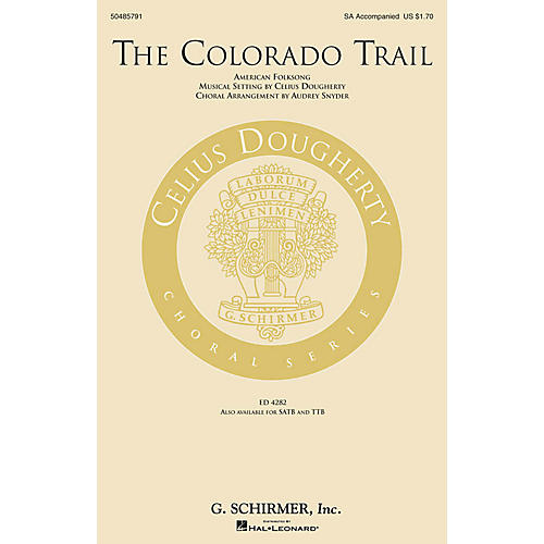 G. Schirmer The Colorado Trail SA arranged by Audrey Snyder
