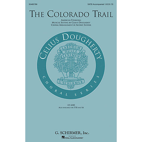 G. Schirmer The Colorado Trail SATB arranged by Audrey Snyder