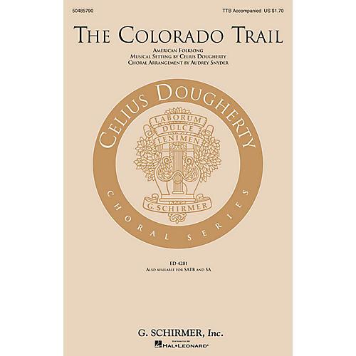G. Schirmer The Colorado Trail TTB arranged by Audrey Snyder