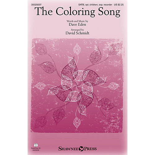 Shawnee Press The Coloring Song SATB arranged by David Schmidt