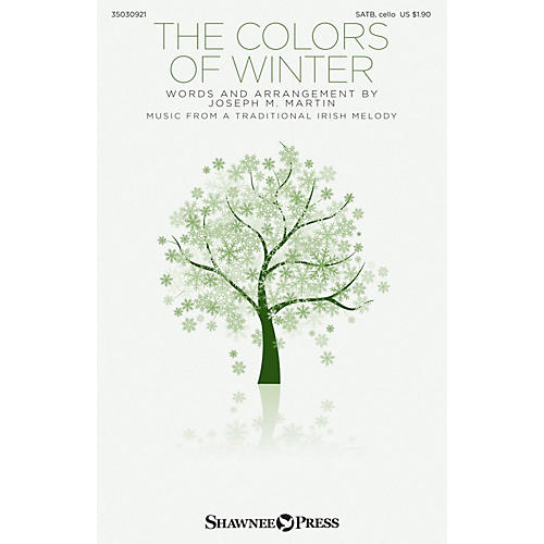 Shawnee Press The Colors of Winter SATB W/ CELLO composed by Traditional Irish Melody