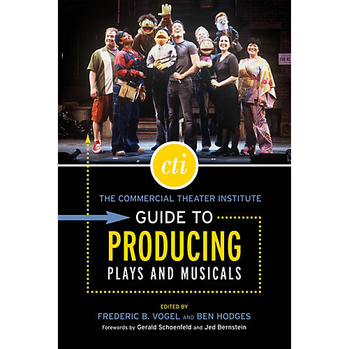 Applause Books The Commercial Theater Institute Guide to Producing Plays and Musicals Applause Books Series Softcover