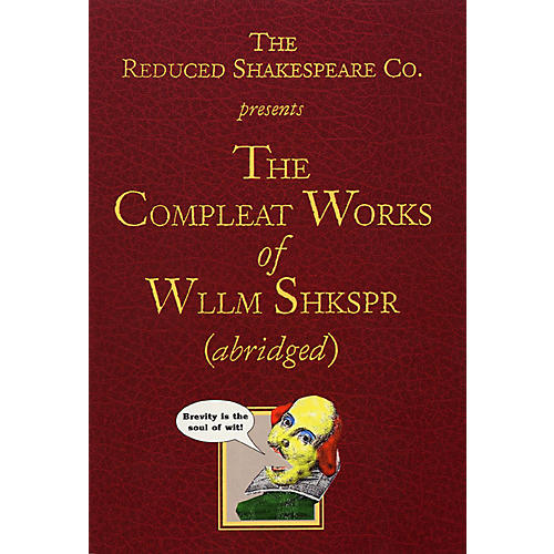 Applause Books The Compleat Works of Wllm Shkspr (Abridged) Applause Books Series Softcover by William Shakespeare