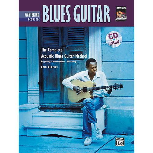 Alfred The Complete Acoustic Blues Method: Mastering Acoustic Blues Guitar Book & CD