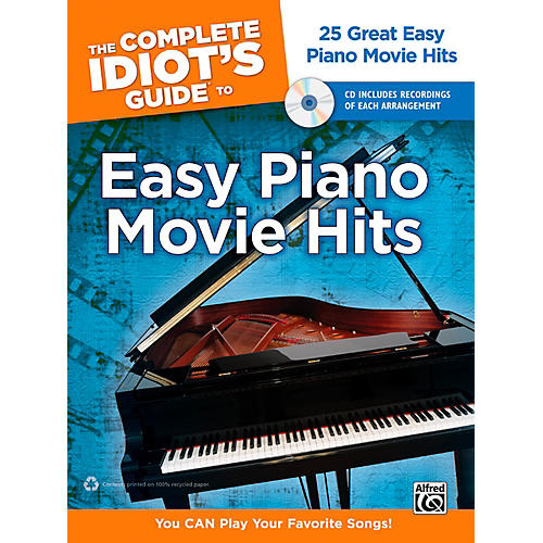 Alfred The Complete Idiot's Guide to Easy Piano Movie Hits Book & CD