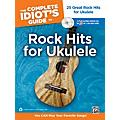 Alfred The Complete Idiot's Guide to Rock Hits for Ukulele with 2 CDs thumbnail