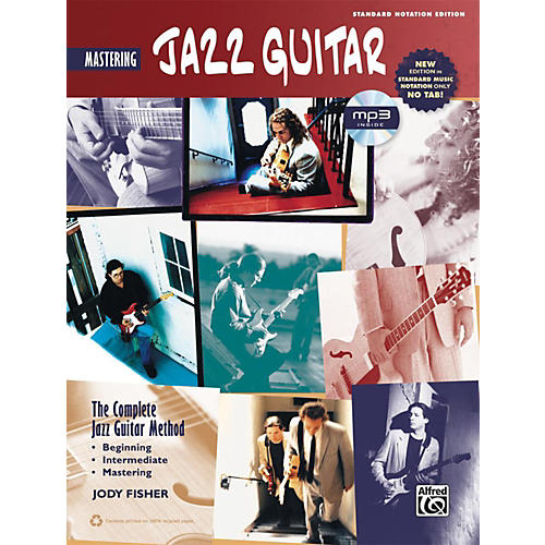 Alfred The Complete Jazz Guitar Method: Mastering Jazz Guitar Book & MP3 CD (Standard Notation Only)