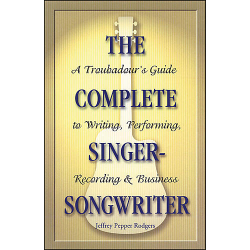 Backbeat Books The Complete Singer Songwriter