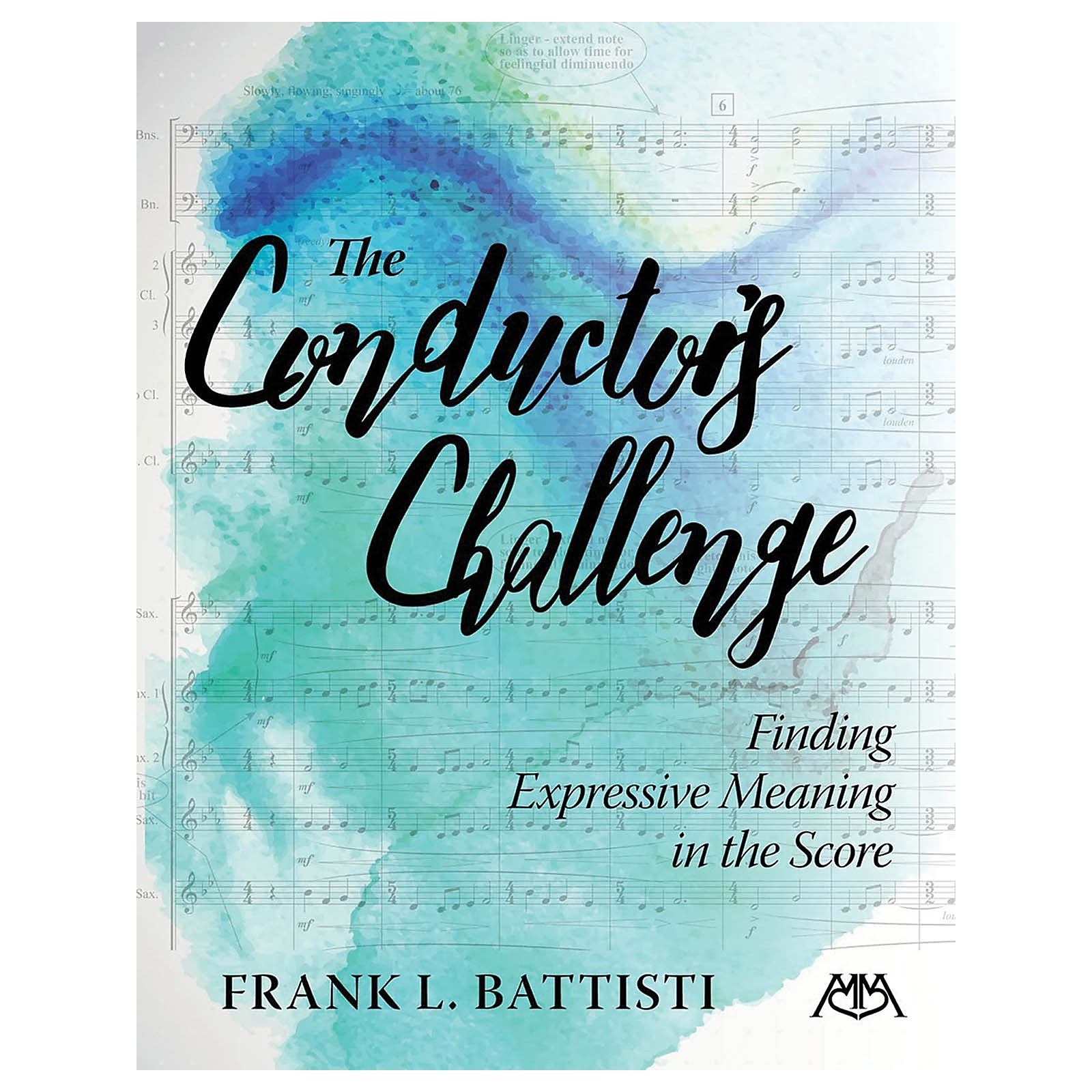 Meredith Music The Conductor's Challenge (Finding Expressive Meaning in the Score) Concert Band