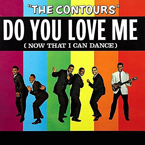 Alliance The Contours - Do You Love Me (Now That I Can Dance)