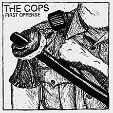 The Cops - First Offense