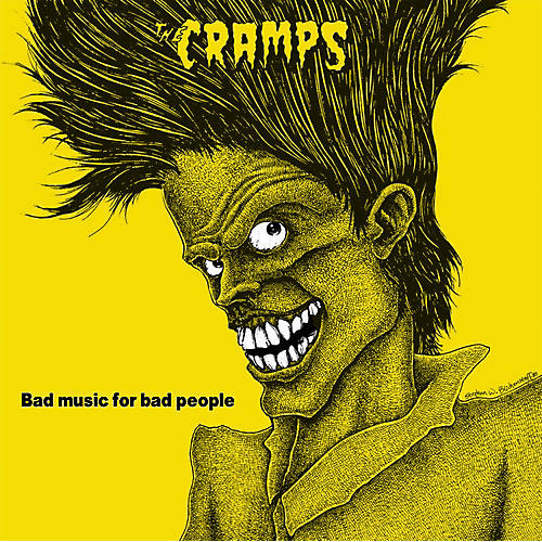 Alliance The Cramps - Bad Music For Bad People