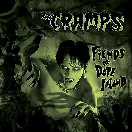 Alliance The Cramps - Fiends of Dope Island