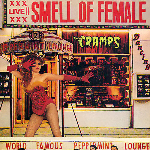 Alliance The Cramps - Smell of Female