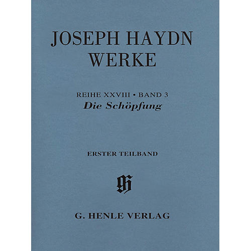 G. Henle Verlag The Creation, Hob. XXI:2 Henle Edition Softcover by Joseph Haydn Edited by Annette Oppermann