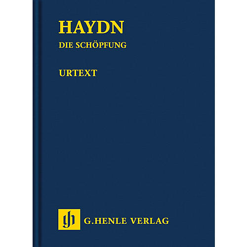 G. Henle Verlag The Creation Hob.XXI:2 Henle Study Scores Hardcover Composed by Joseph Haydn Edited by Annette Oppermann