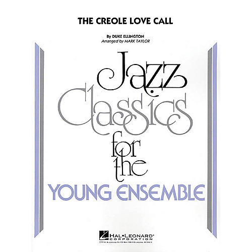 Hal Leonard The Creole Love Call Jazz Band Level 3 Arranged by Mark Taylor