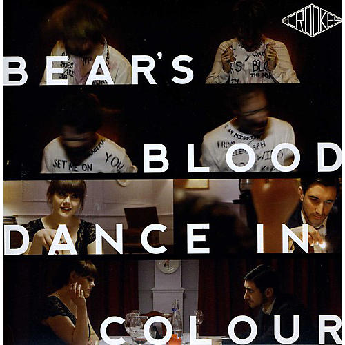 Alliance The Crookes - Bear's Blood/Dance in Colour