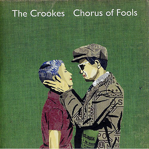 Alliance The Crookes - Chorus of Fools/Bright Young Things