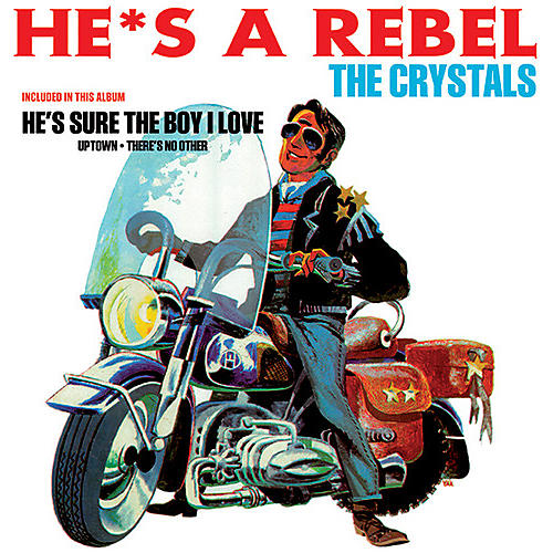 Alliance The Crystals - He's A Rebel