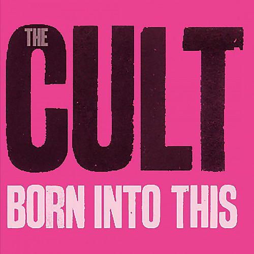 Alliance The Cult - Born Into This