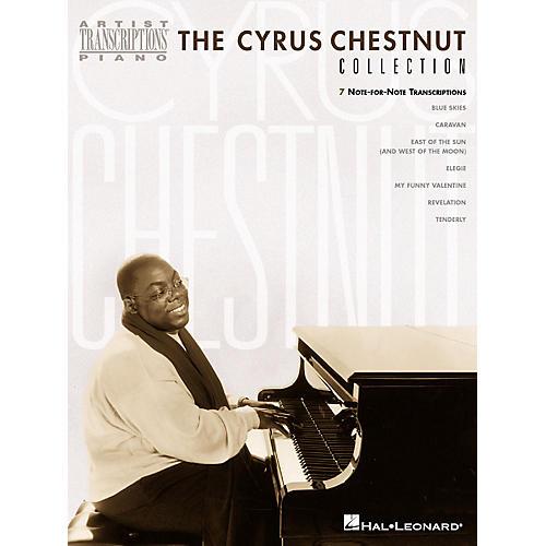 Hal Leonard The Cyrus Chestnut Collection Artist Transcriptions Series by Cyrus Chestnut (Advanced)