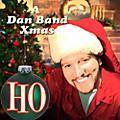 Alliance The Dan Band - Ho: A Dan Band Xmas thumbnail