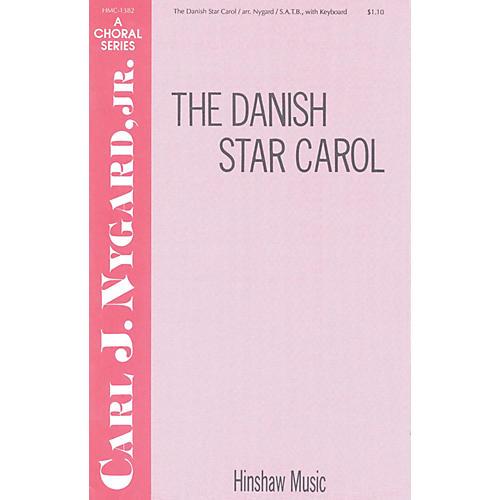 Hinshaw Music The Danish Star Carol SATB arranged by Carl Nygard, Jr.