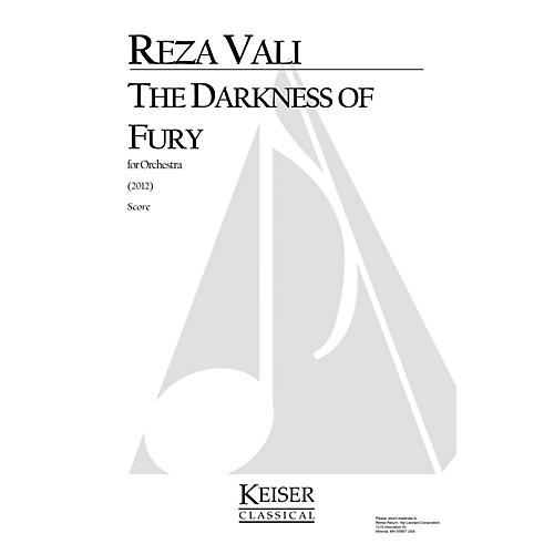 Lauren Keiser Music Publishing The Darkness of Fury for Orchestra LKM Music Series by Reza Vali
