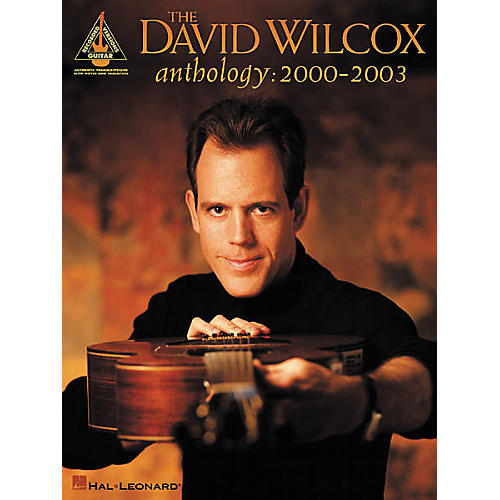 Hal Leonard The David Wilcox Anthology: 2000-2003 Guitar Tab Book