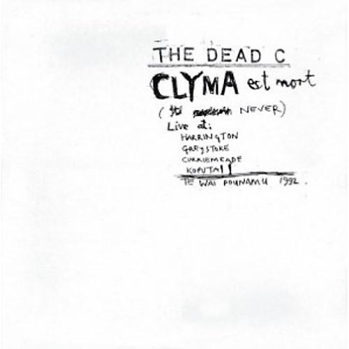 Alliance The Dead C - Clyma Est Mort & Tentative Power