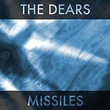 The Dears - Missiles