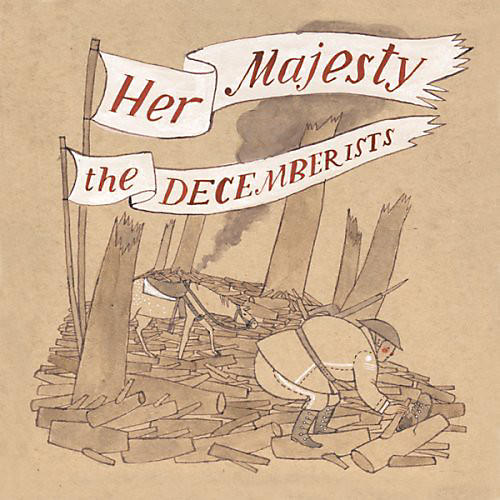Alliance The Decemberists - Her Majesty the Decemberists