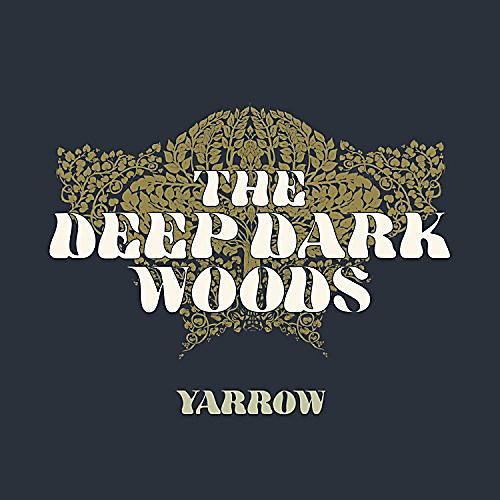 Alliance The Deep Dark Woods - Yarrow