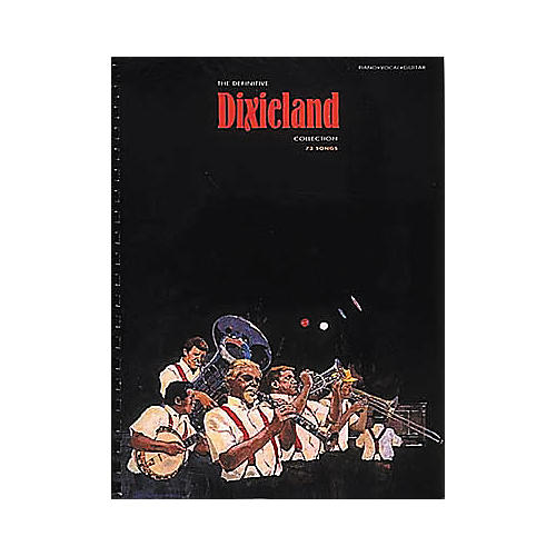 Hal Leonard The Definitive Dixieland Collection Piano, Vocal, Guitar Songbook