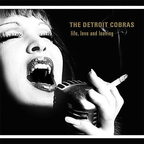 Alliance The Detroit Cobras - Life, Love And Leaving