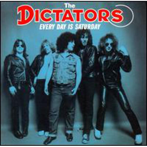 Alliance The Dictators - Every Day Is Saturday